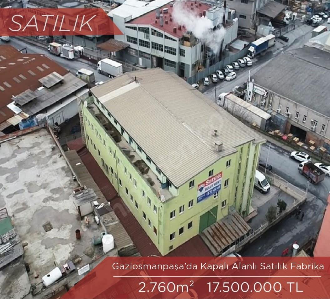 Gaziosmanpaşa'da Satılık Fabrika